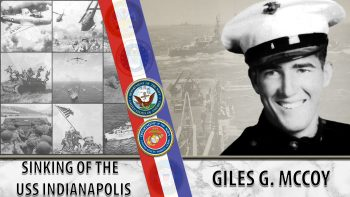 Giles McCoy's incredible story of the sinking of the USS Indianapolis.
