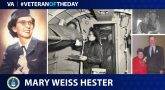 Air Force Veteran Mary Weiss Hester is today's Veteran of the Day.
