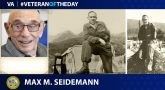 Army Veteran Max Michael Seidemann is today's Veteran of the Day.
