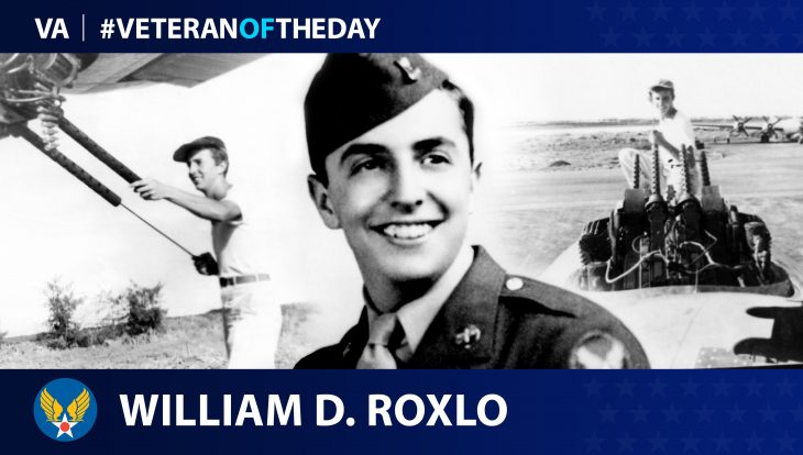 Air Force Veteran William D. Roxlo is today's Veteran of the Day.