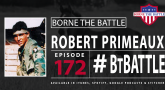 BtB #172 with Robert Primeaux.