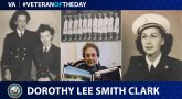 "Navy Veteran Dorothy ""Dottie"" Lee Smith Clark is today's Veteran of the Day."