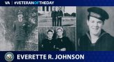 Navy Veteran Everette R. Johnson is today's Veteran of the Day.