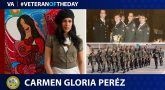 Army Veteran Carmen Gloria Pérez is today's Veteran of the Day.