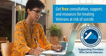 The Suicide Risk Management Consultation Program (SRM) is ensuring providers have access to suicide prevention resources to continuously improve Veteran care both inside and outside VA.