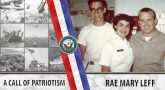 Rae Mary Leff was a Navy nurse who served during the Vietnam War era.