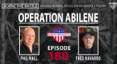 Borne the Battle - Ep 189 - Operation Abilene
