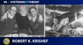 Army Veteran Robert K. Krishef is today's Veteran of the Day.
