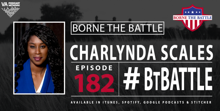 Borne the Battle #182: Air Force Veteran and Entrepreneur Charlynda Scales