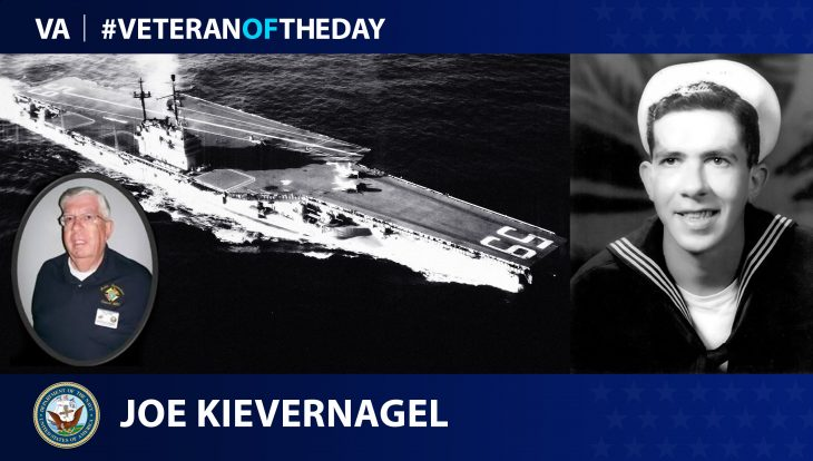 Navy Veteran Joseph Kievernagel is today's Veteran of the Day.