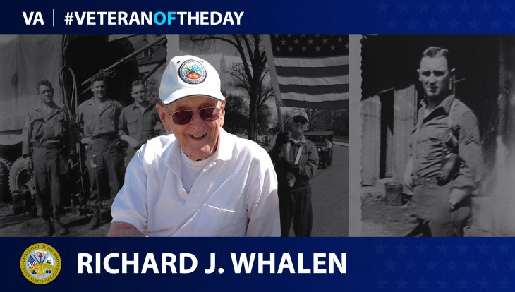 Army Veteran Richard J. Whalen is today's Veteran of the Day.