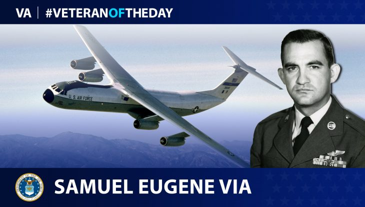 Air Force Veteran Samuel E. Via is today's Veteran of the Day.