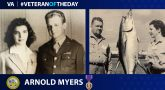 Army Veteran Arnold Myers is today's Veteran of the Day.
