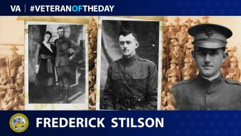 Army Veteran Frederick Clarence Stilson is today's Veteran of the Day.