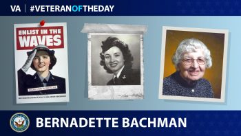 "Navy Veteran Bernadette ""Bernie"" Bachman is today's Veteran of the Day."