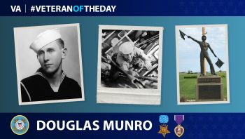 Coast Guard Veteran Douglas Albert Munro is today's Veteran of the Day.