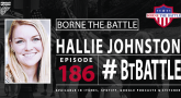 Borne the Battle - Ep #186 - Hallie Johnston