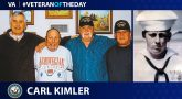 Navy Veteran Carl Kimler is today's Veteran of the Day.