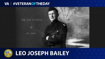 Army Veteran Leo Joseph Bailey is today's Veteran of the Day.
