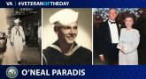 Navy Veteran O'Neal Gordon Paradis is today's Veteran of the Day.