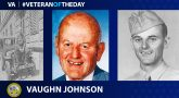 Army Veteran Vaughn A. Johnson is today's Veteran of the Day.