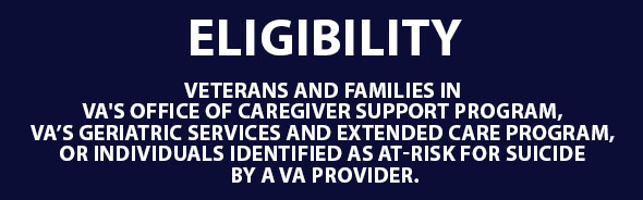 Veterans must meet certain eligibility requirements.