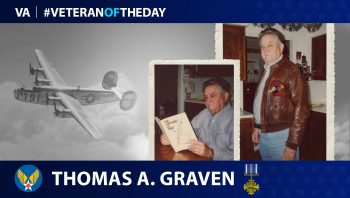 Army Air Forces Veteran Thomas A. Graven is today's Veteran of the Day.