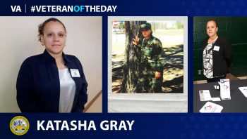 Army Veteran Katasha Gray is today's Veteran of the Day.