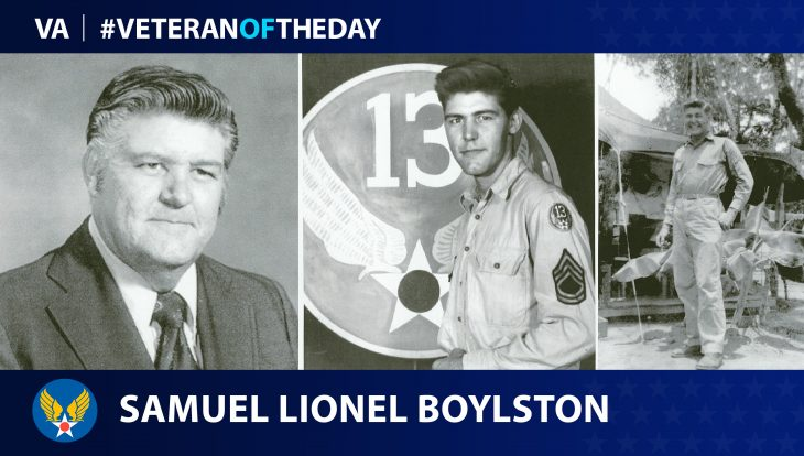 Army Air Force Veteran Samuel Lionel Boylston is today's Veteran of the Day.