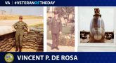 Army Veteran Vincent P. De Rosa is today's Veteran of the Day.