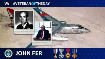 Air Force Veteran John Fer is today's Veteran of the Day.