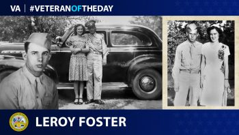 Army Veteran Leroy Foster is today's Veteran of the Day.