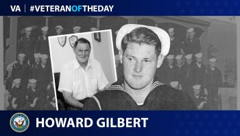 Navy Veteran Howard Catton Gilbert is today's Veteran of the Day.