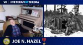 Army Veteran Joe N. Hazel is today's Veteran of the Day.