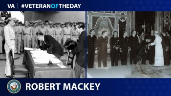 Navy Veteran Robert G. Mackey is today's Veteran of the Day.