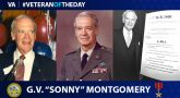 "Army Veteran G.V. ""Sonny"" Montgomery is today's Veteran of the Day."