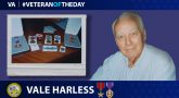 Army Veteran Vale Harless is today's Veteran of the Day.