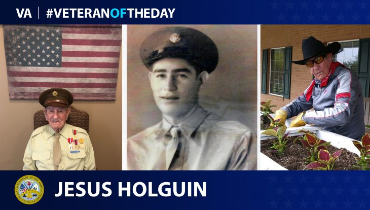 Army Veteran Jesus Holguin is today's Veteran of the Day.