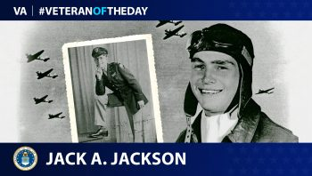 Air Force Veteran Jack. A. Jackson is today's Veteran of the Day.