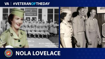 Marine Corps Veteran Nola M. Lovelace is today's Veteran of the Day.