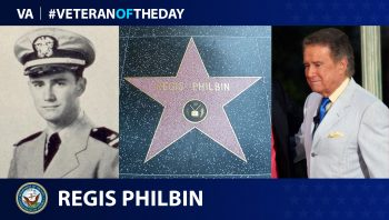 Navy Veteran Regis Philbin is today's Veteran of the Day.
