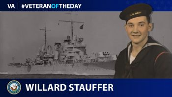 Navy Veteran Willard Henry Stauffer is today's Veteran of the Day.