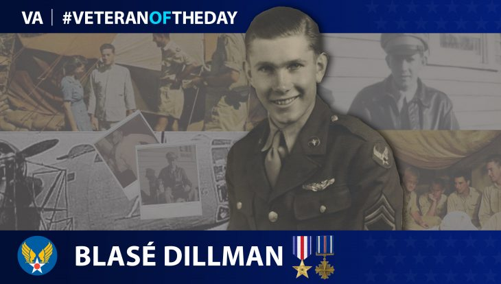 Army Air Forces Veteran Blasé Dillman is today's Veteran of the Day.