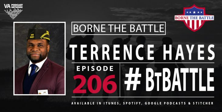 Borne the Battle #206: Army Veteran Terrence Hayes, Veterans of Foreign Wars