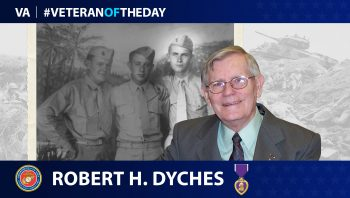 "Marine Corps Veteran Robert ""Bob"" H. Dyches is today's Veteran of the Day."