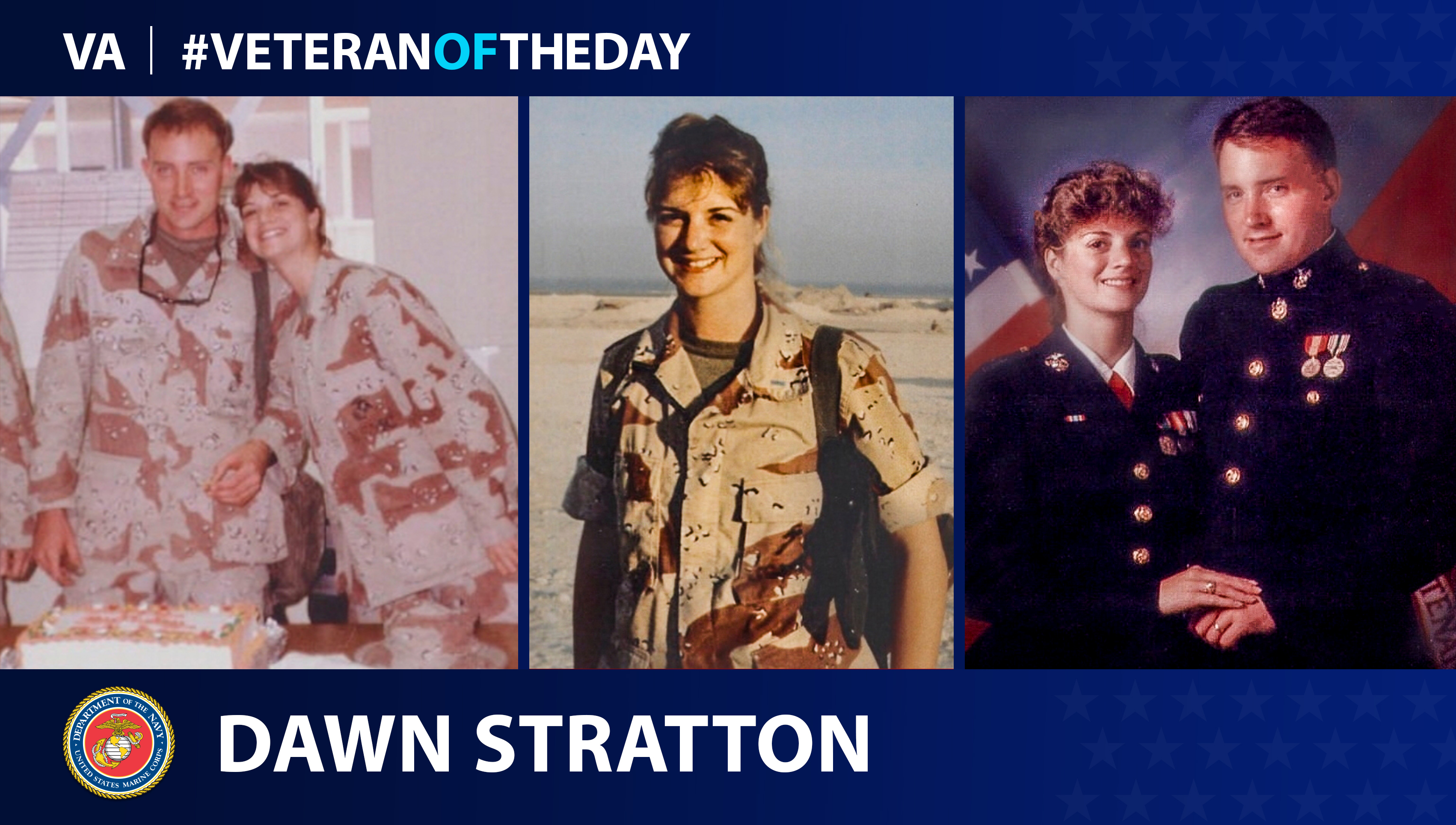 Marine Corps Veteran Dawn Stratton is today's Veteran of the Day.