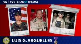Army Veteran Luis Gerardo Arguelles is today's Veteran of the Day.