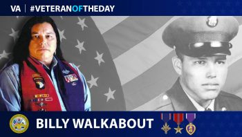 Army Veteran Billy Walkabout is today's Veteran of the Day.