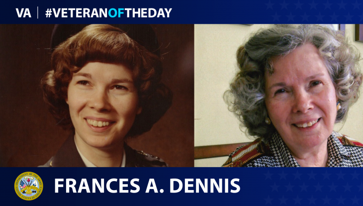 Army Veteran Frances A. Dennis is today's Veteran of the Day.