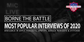 Borne the Battle_Most Popular Interviews of 2020